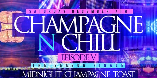Champagne N Chill