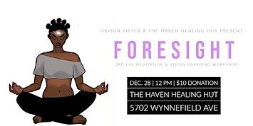 Orisun Sister Presents: Forsight