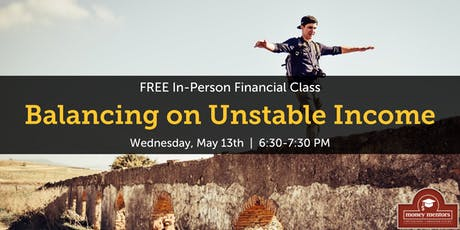 Balancing on Unstable Income | Free Financial Class, Medicine Hat tickets