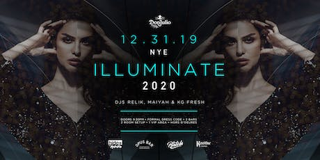 Don Julio Tequila Presents ILLUMINATE 2020 tickets