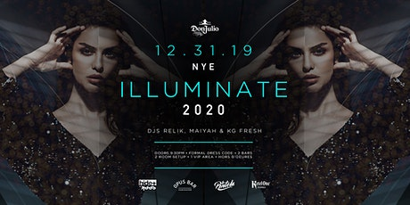 Don Julio Tequila Presents ILLUMINATE NYE 2020 tickets