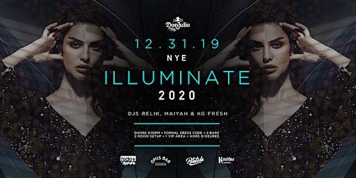 Don Julio Tequila Presents ILLUMINATE NYE 2020
