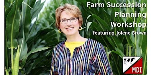 Farm Succession Planning Workshop Featuring Jolene Brown