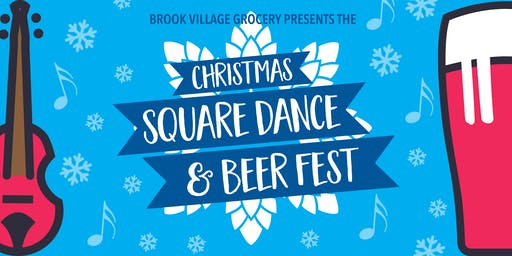 Brook Village Square Dance & Beer Fest-The Christmas Edition