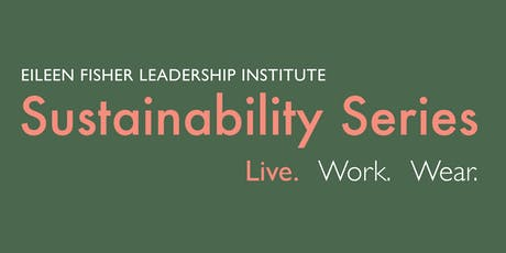 Sustainability Series: Sustainable Living tickets