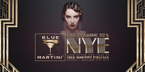 Blue Martini Phoenix Roaring 20's New Year's Eve 2020
