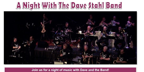 A Night with the Dave Stahl Big Band - Central PA Swing! tickets