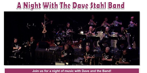 A Night with the Dave Stahl Big Band - Central PA Swing!