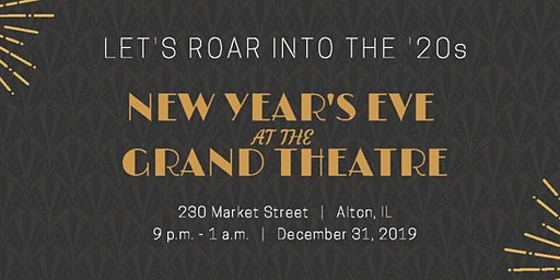 NYE at the Alton Grand Theatre