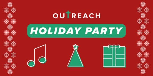 Outreach Holiday Party