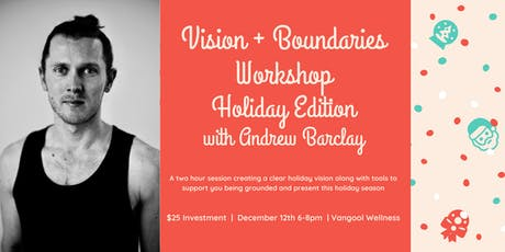 Holiday Vision + Boundaries Workshop tickets