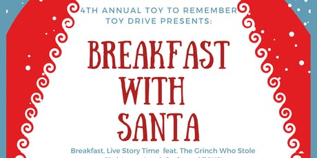 """4th Annual Toy To Remeber """"Breakfast With Santa"""" Toy Drive tickets"""