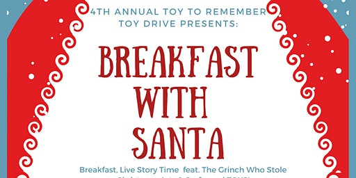 "4th Annual Toy To Remeber ""Breakfast With Santa"" Toy Drive"