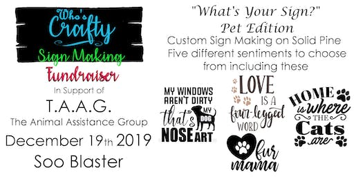 Who's Crafty SSM - Whats Your Sign Pet Edition  - TAAG Fundraiser
