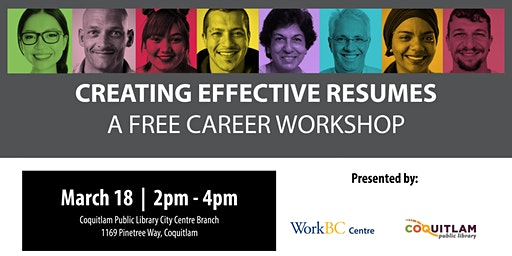 Creating Effective Resumes: A Free Career Workshop (Coquitlam)