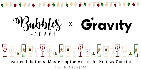 Learned Libations: Mastering the Art of the  Holiday Cocktail tickets