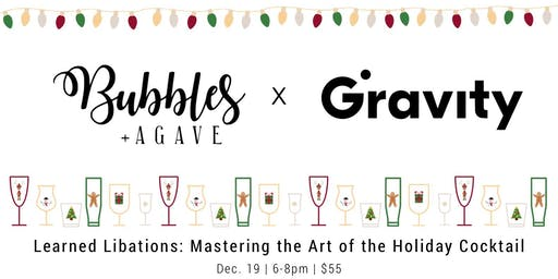 Learned Libations: Mastering the Art of the  Holiday Cocktail