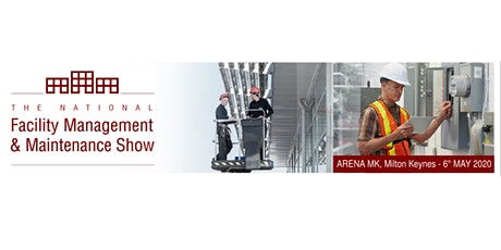 The National Facility Management and Maintenance Show tickets