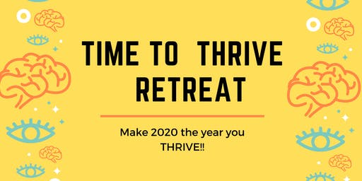 Time to Thrive Retreat!