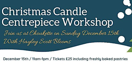 Christmas Table Centrepiece Workshop tickets