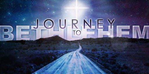 Journey To Bethlehem - December 13, 2019