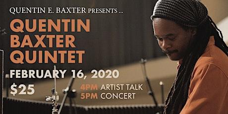 Quentin E. Baxter presents QUENTIN BAXTER QUINTET tickets