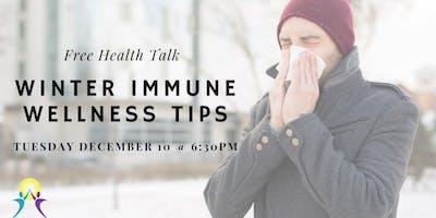 Free Health Talk: Winter Immune Wellness Tips