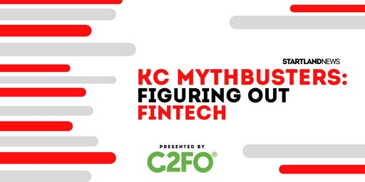 Startland News Innovation Exchange: KC Mythbusters Figuring out Fintech