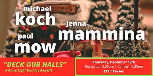 Deck Our Halls - A Holiday Benefit Concert Event