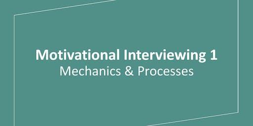 Motivational Interviewing 1: Mechanics & Processes