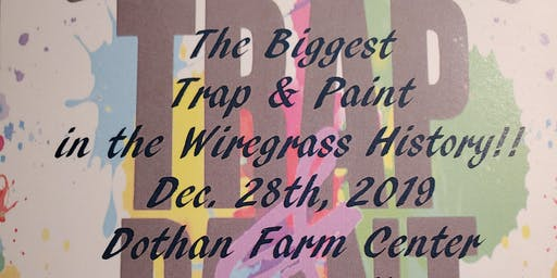 Wiregrass Trap and Paint Party