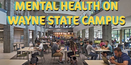 Presentation on Mental Health Awareness: Wayne State University