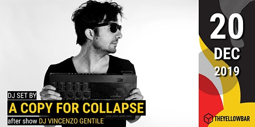 A Copy for Collapse - The Yellow Bar