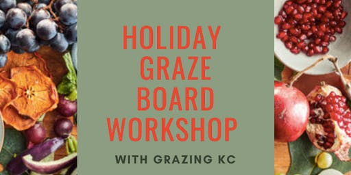 Holiday Graze Board Class