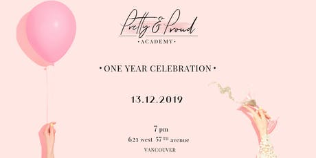 Pretty & Proud 1st Anniversary Celebration tickets