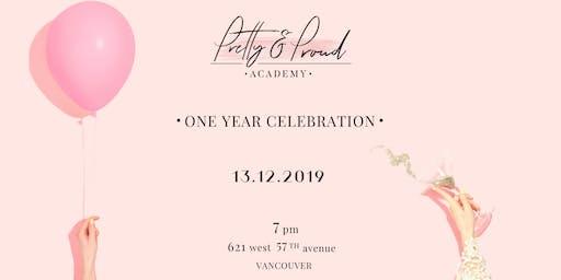 Pretty & Proud 1st Anniversary Celebration