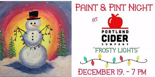 Paint & Pint 'Frosty Lights' at Portland Cider Co Dec 19