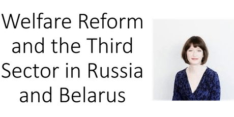Welfare Reform and the Third Sector in Russia and Belarus tickets