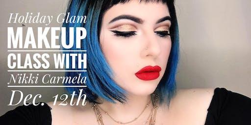 """""""HOLIDAY GLAM"""" Makeup Class with Pro Makeup Artist Nikki Carmela"""