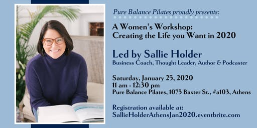 Women's Workshop:  Creating the Life you want in 2020