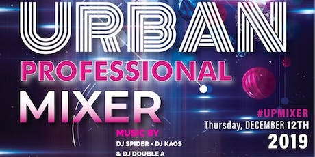 UPMIXER--Urban Professionals Mixer – Holiday Party with a Purpose |ESMA tickets