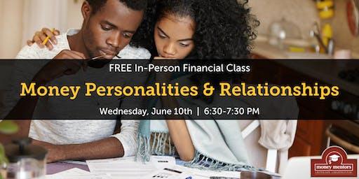 Money Personalities & Relationships   Free Financial Class, Grande Prairie