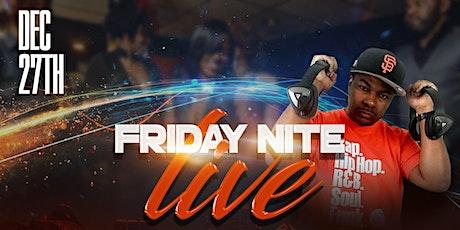 Friday Night Live w/DJ Bro Rabb tickets