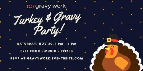 Free Turkey and Gravy Party!  (Ticket Sales End Nov 28) tickets