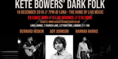 Dark Folk: Ady Johnson / Hannah Harris / Bernard Hoskin tickets