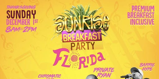 SUNRISE BREAKFAST PARTY FLORIDA - THANKSGIVING EDITION