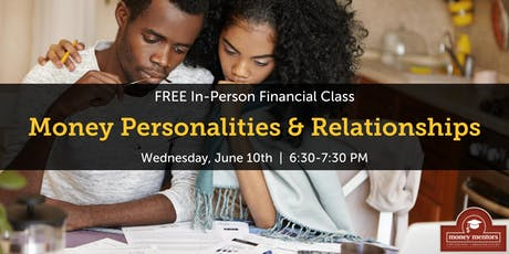 Money Personalities & Relationships | Free Financial Class, Medicine Hat tickets