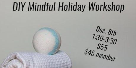 DIY Mindful Holiday Workshop tickets