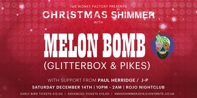 Xmas Shimmer with ***** Bomb (Glitterbox / Ibiza / Pikes)