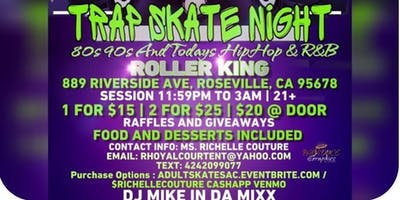 TRAP SKATE NIGHT 21+